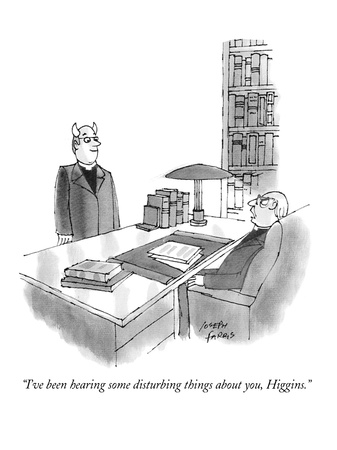 """I've been hearing some disturbing things about you, Higgins,"" - New Yorker Cartoon Giclee Print by Joseph Farris"
