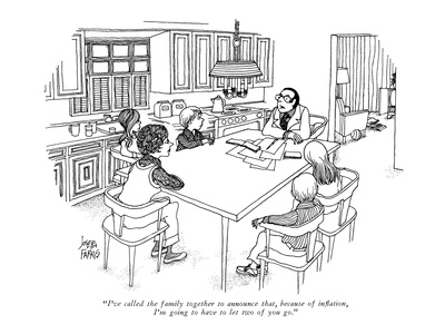 """I've called the family together to announce that, because of inflation, I…"" - New Yorker Cartoon Giclee Print by Joseph Farris"