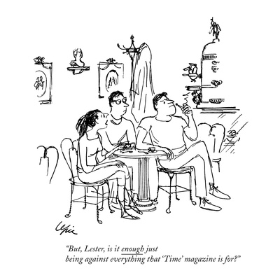 """But, Lester, is it enough just being against everything that 'Time' magaz…"" - New Yorker Cartoon Giclee Print by Everett Opie"