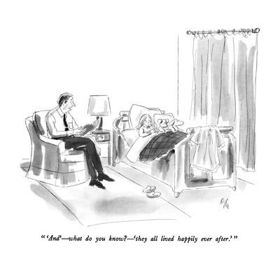 """ 'And' - what do you know - 'they all lived happily ever after.' "" - New Yorker Cartoon Giclee Print by Everett Opie"