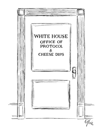 Door: 'White House Office of Protocol & Cheese Dips' - New Yorker Cartoon Giclee Print by Everett Opie
