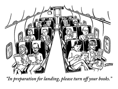 """""""In preparation for landing, please turn off your books."""" - New Yorker Cartoon Giclee Print by Ward Sutton"""