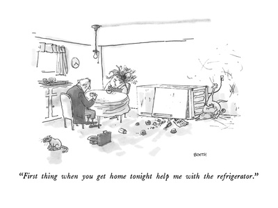 """First thing when you get home tonight help me with the refrigerator."" - New Yorker Cartoon Giclee Print by George Booth"
