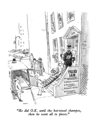 """He did O.K. until the hot-towel shampoo, then he went all to pieces."" - New Yorker Cartoon Giclee Print by George Booth"
