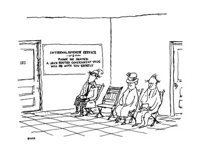 People sitting in waiting room with large sign reading: 'Internal Revenue … - New Yorker Cartoon Giclee Print by George Booth