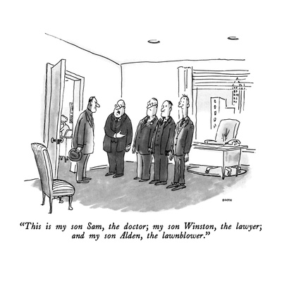 """This is my son Sam, the doctor; my son Winston, the lawyer; and my son Al…"" - New Yorker Cartoon Giclee Print by George Booth"