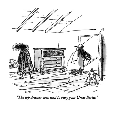 """The top drawer was used to bury your Uncle Bertie."" - New Yorker Cartoon Giclee Print by George Booth"