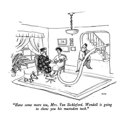 """Have some more tea, Mrs. Van Sickleford.  Wendell is going to show you hi…"" - New Yorker Cartoon Giclee Print by George Booth"