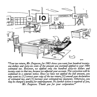 """Your tax return, Mr. Ferguson, for 1985 shows you want four hundred twent…"" - New Yorker Cartoon Giclee Print by George Booth"