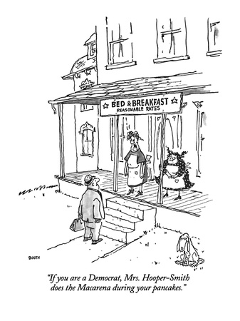 """""""If you are a Democrat, Mrs. Hooper-Smith does the Macarena during your pa…"""" - New Yorker Cartoon Giclee Print by George Booth"""