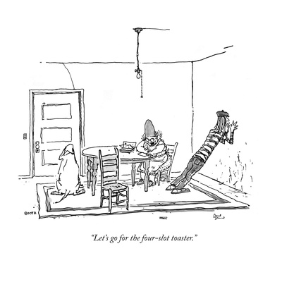 """""""Let's go for the four-slot toaster."""" - New Yorker Cartoon Giclee Print by George Booth"""