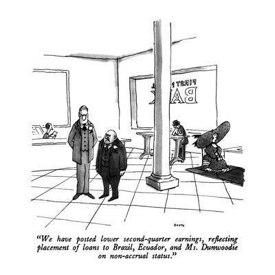 """""""We have posted lower second-quarter earnings, reflecting placement of loa…"""" - New Yorker Cartoon Giclee Print by George Booth"""