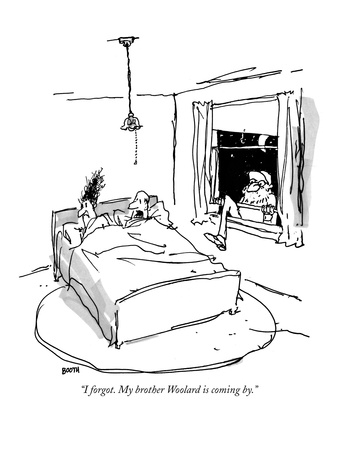 """""""I forgot. My brother Woolard is coming by."""" - New Yorker Cartoon Giclee Print by George Booth"""