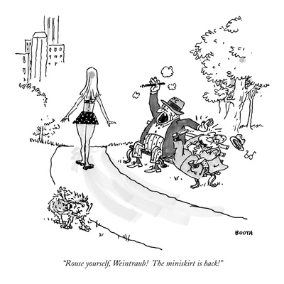 """""""Rouse yourself, Weintraub! The miniskirt is back!"""" - New Yorker Cartoon Giclee Print by George Booth"""