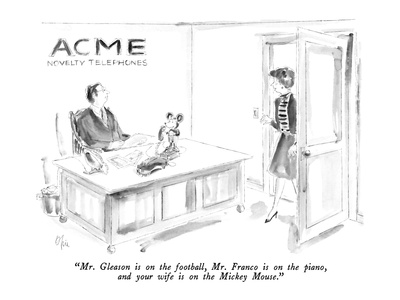 """Mr. Gleason is on the football, Mr. Franco is on the piano, and your wife…"" - New Yorker Cartoon Giclee Print by Everett Opie"
