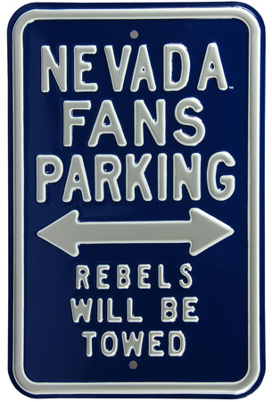 Nevada Fans Rebels Towed Parking Steel Sign Wall Sign