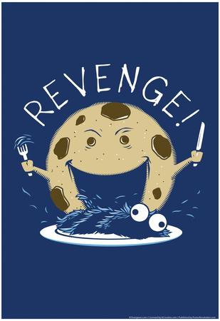 Cookie Revenge Print by  Snorg Tees