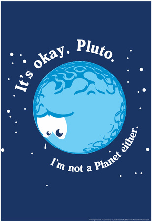 It's Okay Pluto Prints by  Snorg Tees
