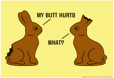 My Butt Hurts Posters by  Snorg Tees