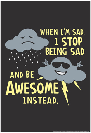 Stop Being Sad Posters av  Snorg Tees