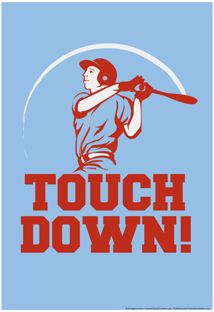 Touch Down! Posters by  Snorg Tees