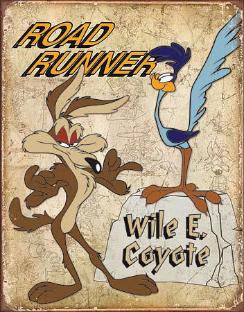 Road Runner & Wyle E Coyote Tin Sign