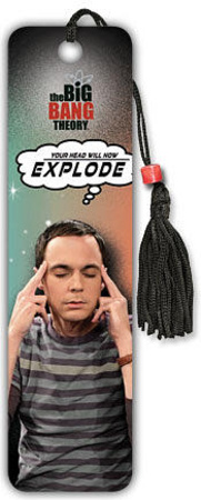 Sheldon Cooper Make Head Explode funny joke saying quote big bang theory reading bookmark