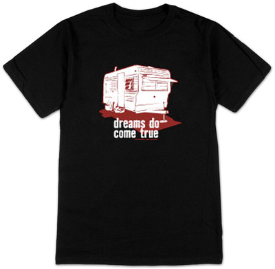 Dreams Come True T-shirts