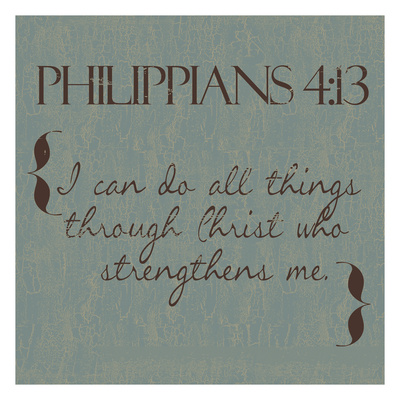 Philippians 4-13 Posters by Taylor Greene
