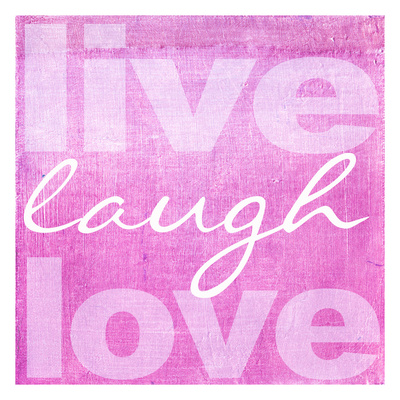 Live Laugh Love Pink Print by Taylor Greene