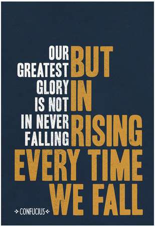 Our Greatest Glory Confucius Quote Póster