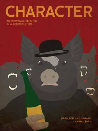 Character (Animal Farm) - Element of a Novel Posters by Christopher Rice