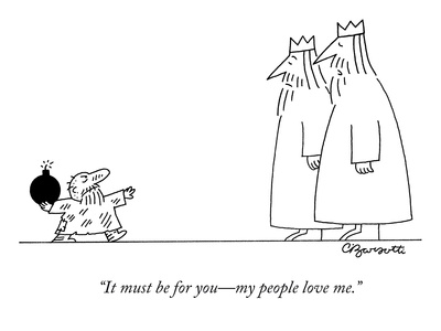 """""""It must be for you—my people love me."""" - New Yorker Cartoon Giclee Print by Charles Barsotti"""
