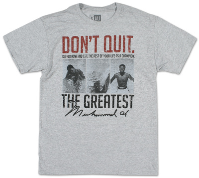 Don't quit suffer now and live the rest of your life as a champion, muhammad ali quote saying boxing t-shirt