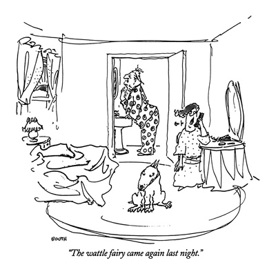 """""""The wattle fairy came again last night."""" - New Yorker Cartoon Giclee Print by George Booth"""