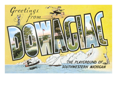 Greetings from Dowagiac, Michigan Posters