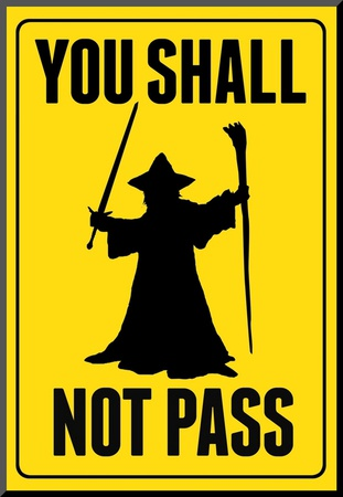 You Shall Not Pass Sign Movie Poster Mounted Print
