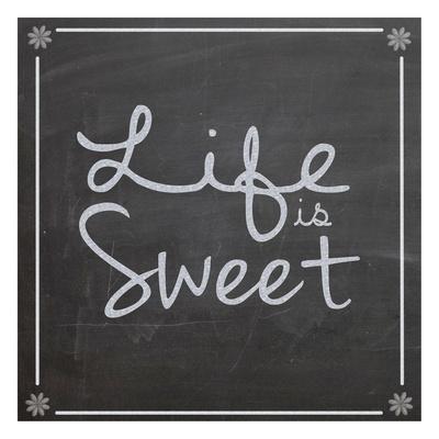 Life Is Sweet Prints by Lauren Gibbons