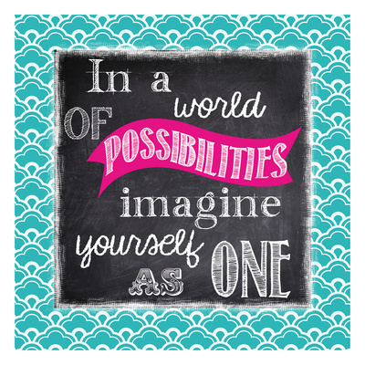Possibilities Prints by Taylor Greene