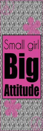 Big Attitude Poster by Lauren Gibbons