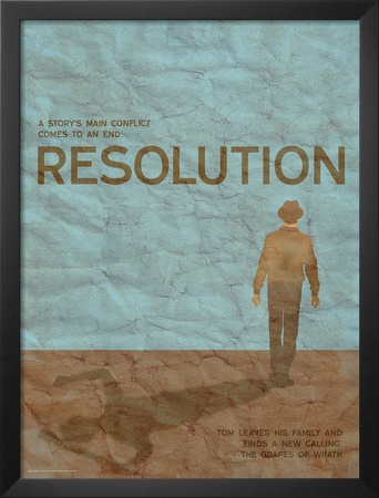 Resolution (Grapes Of Wrath) - Element of a Novel Posters by Christopher Rice