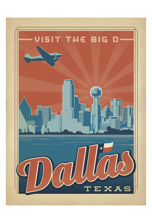 Dallas, Texas: Visit The Big D Poster by  Anderson Design Group