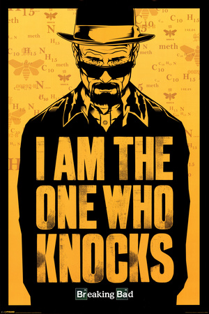 Breaking Bad - I am the one who knocks Pôster