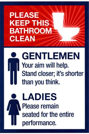 Clean Bathrooms Ladies Gentlemen Sign Posters