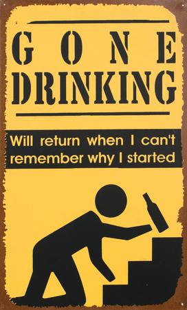 Gone Drinking Tin Sign Tin Sign