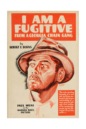 I Am a Fugitive From a Chain Gang, 1932, Directed by Mervyn Leroy ジクレープリント