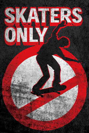 Skaters Only (Skating on Sign) Prints