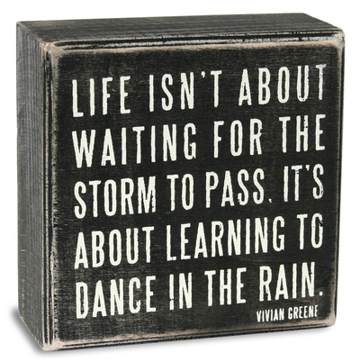Dance in the Rain Box Sign Wood Sign