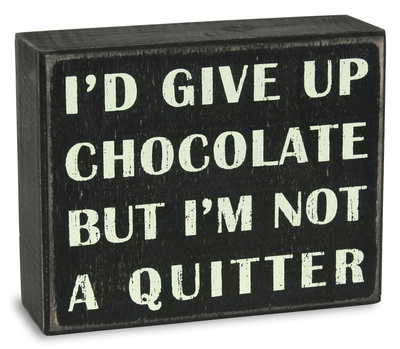 Not a Quitter Box Sign Wood Sign