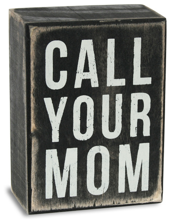 Call Your Mom Box Sign Wood Sign
